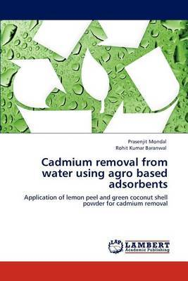 Cadmium Removal from Water Using Agro Based Adsorbents