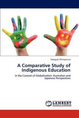 A Comparative Study of Indigenous Education
