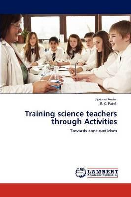 Training Science Teachers Through Activities
