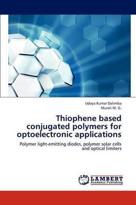 Thiophene Based Conjugated Polymers for Optoelectronic Applications