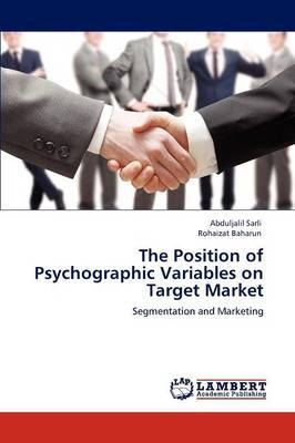 The Position of Psychographic Variables on Target Market