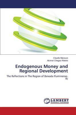 Endogenous Money and Regional Development