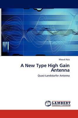 A New Type High Gain Antenna
