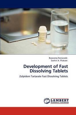Development of Fast Dissolving Tablets