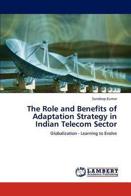 The Role and Benefits of Adaptation Strategy in Indian Telecom Sector