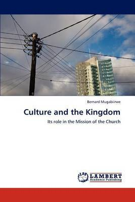 Culture and the Kingdom
