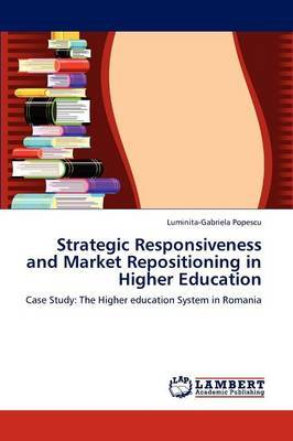 Strategic Responsiveness and Market Repositioning in Higher Education