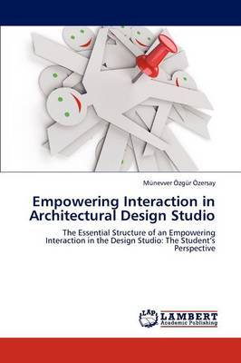 Empowering Interaction in Architectural Design Studio