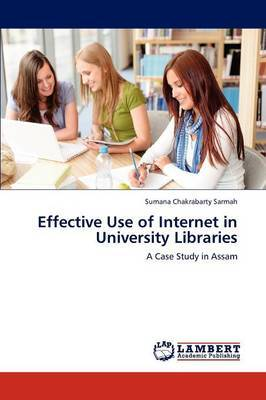 Effective Use of Internet in University Libraries