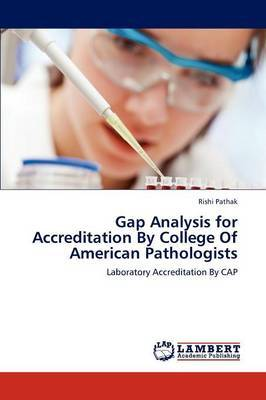 Gap Analysis for Accreditation by College of American Pathologists