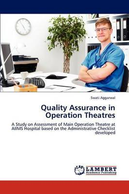 Quality Assurance in Operation Theatres