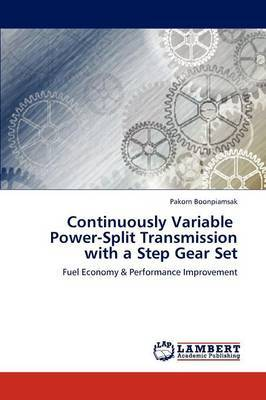 Continuously Variable Power-Split Transmission with a Step Gear Set