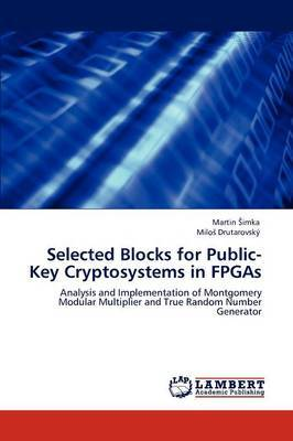 Selected Blocks for Public-Key Cryptosystems in FPGAs