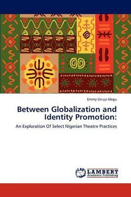 Between Globalization and Identity Promotion
