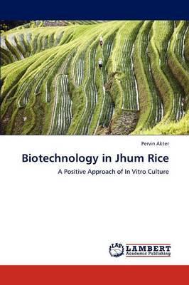 Biotechnology in Jhum Rice