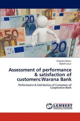 Assessment of Performance & Satisfaction of Customers  : Warana Bank
