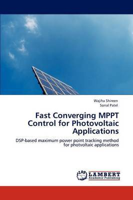 Fast Converging Mppt Control for Photovoltaic Applications