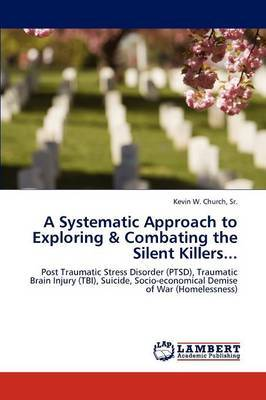 A Systematic Approach to Exploring & Combating the Silent Killers...