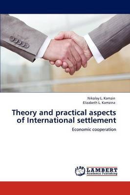 Theory and Practical Aspects of International Settlement