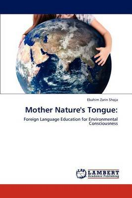 Mother Nature's Tongue