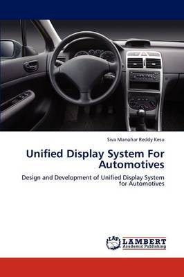 Unified Display System for Automotives