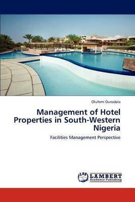 Management of Hotel Properties in South-Western Nigeria
