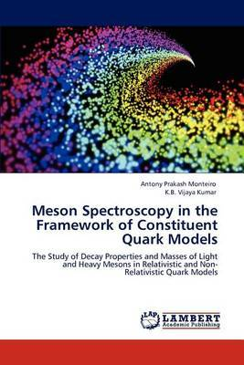Meson Spectroscopy in the Framework of Constituent Quark Models