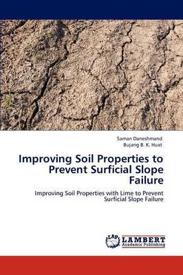 Improving Soil Properties to Prevent Surficial Slope Failure