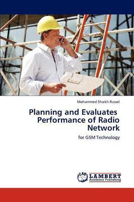Planning and Evaluates Performance of Radio Network