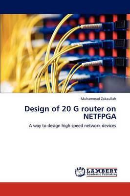Design of 20 G Router on Netfpga