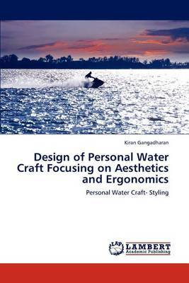 Design of Personal Water Craft Focusing on Aesthetics and Ergonomics