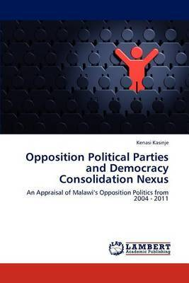 Opposition Political Parties and Democracy Consolidation Nexus