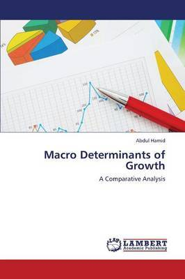 Macro Determinants of Growth