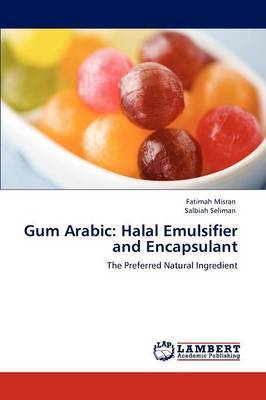 Gum Arabic: Halal Emulsifier and Encapsulant