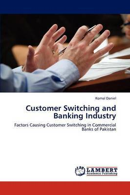 Customer Switching and Banking Industry