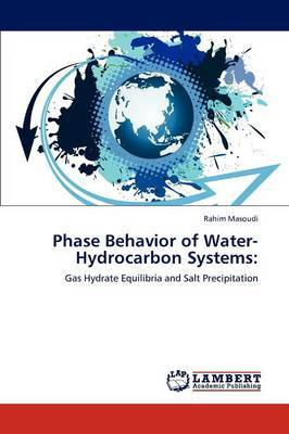 Phase Behavior of Water-Hydrocarbon Systems