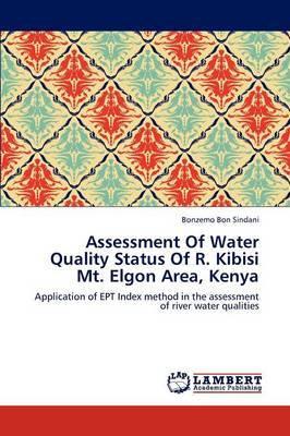 Assessment of Water Quality Status of R. Kibisi Mt. Elgon Area, Kenya