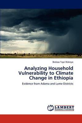 Analyzing Household Vulnerability to Climate Change in Ethiopia
