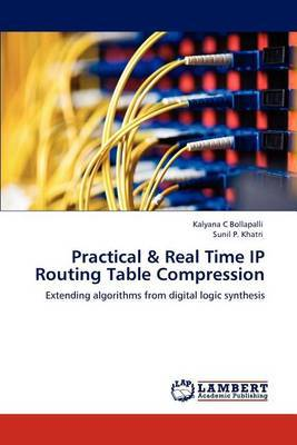 Practical & Real Time IP Routing Table Compression