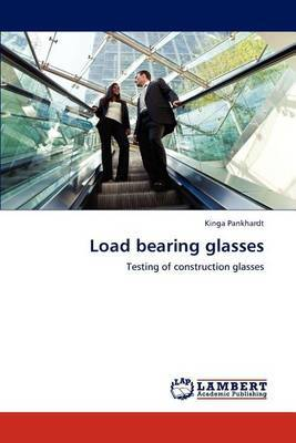 Load Bearing Glasses