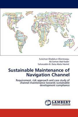 Sustainable Maintenance of Navigation Channel