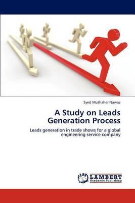 A Study on Leads Generation Process