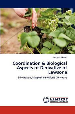 Coordination & Biological Aspects of Derivative of Lawsone