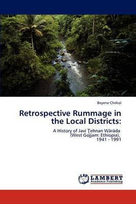 Retrospective Rummage in the Local Districts
