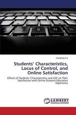 Students' Characteristics, Locus of Control, and Online Satisfaction
