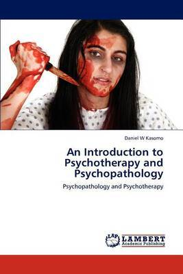 An Introduction to Psychotherapy and Psychopathology