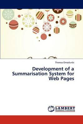 Development of a Summarisation System for Web Pages