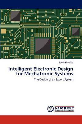 Intelligent Electronic Design for Mechatronic Systems