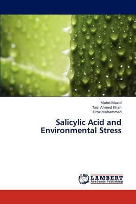Salicylic Acid and Environmental Stress