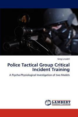 Police Tactical Group Critical Incident Training